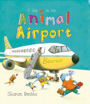 A day at the Animal Airport 機場驚奇之旅(外文書)(精裝)