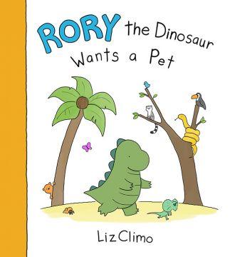 Rory the Dinosaur Wants a Pet羅里小恐龍養寵物(外文書)