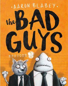 The Bad Guys: Episode 1 壞小子幫(1)(外文書)