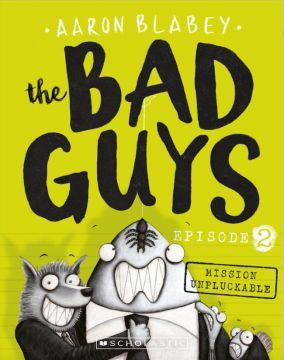 The Bad Guys: Episode 2 壞小子幫(2)不可自拔的任務(外文書)