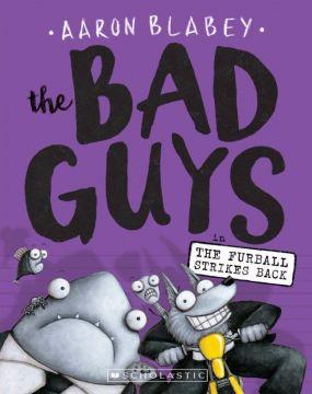 The Bad Guys 3: The Bad Guys in the Furball Strikes Back 壞小子幫(3)天竺鼠的逆襲(外文書)