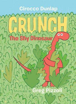 Crunch, the Shy Dinosaur 害羞的恐龍庫朗奇(互動書)(外文書)(精裝)