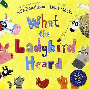 What The Ladybird Heard 小瓢蟲聽到了什麼? 硬頁故事書(外文書)