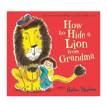How To Hide A Lion From Grandma 跟奶奶的捉迷藏 平裝繪本(外文書)