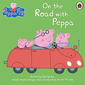 Peppa Pig:On The Road With Peppa 跟著佩佩豬冒險(僅CD一入)(外文書)