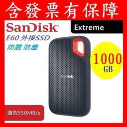 含發票有保障SanDisk Extreme Portable E60 1TB 1T 1000G 外接式SSD 另有2TB