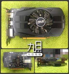 【九日專業二手電腦 】原廠保內九成九新 只用四個月 華碩PH-GTX1050TI-4G顯示卡GTX1050TI-4GB