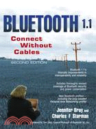BLUETOOTH 1.1: CONNECT WITHOUT CABLES 2/E