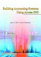 Building Accounting Systems Using Access 2003 (ISE)