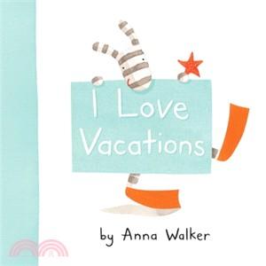 I Love Vacations