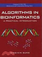 ALGORITHMS IN BIOINFORMATICS:A PRACTICAL INTRODUCTION