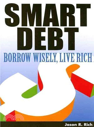 SMART DEBT BORROW WISELY LIVE RICH