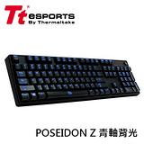 曜越 TT eSports 波賽頓Z POSEIDON Z 機械式電競鍵盤 (青軸背光)