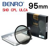 BENRO 百諾 95mm SHD CPL-HD ULCA WMC / SLIM 16層奈米超低色差鍍膜 薄框偏光鏡