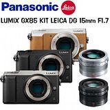 PANASONIC LUMIX GX85 BODY (中文平輸) LEICA DG 15mm F1.7 (公司貨) -送32G+相機包+UV鏡+專用電池+吹球拭筆清潔組+保護貼