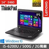 Lenovo ThinkPad E460 14吋FHD【優質效能】雙核心i5-6200U《R7_M360 2G 獨顯》8G/500G/Win10筆電 (20ETCTO1WW)