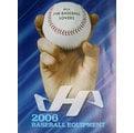 野球魂--2006年日本「HATAKEYAMA」棒球壘球目錄型錄(共26頁)全新