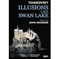 BAC106 (DVD) 柴可夫斯基 天鵝湖 Tchaikovski / Illusions - like Swan Lake (BelAir)