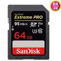 SanDisk 64GB 64G SDXC【95MB/s】Extreme Pro SD SDHC UHS-I UHS U3 4K V30 C10 Class 10 SDSDXXG-064G 相機記憶卡