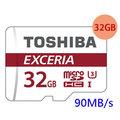 Toshiba 32GB 32G microSDHC EXCERIA【90MB/s】microSD micro SD SDHC UHS-I U3 C10 Class 10 手機記憶卡