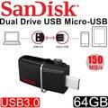 101★公司貨 Sandisk 64GB 64G Dual OTG micro USB 3.0 手機 平板 隨身碟 雙用 USB3.0 雙用隨身碟 SDDD2-064G