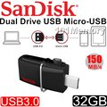 101★公司貨 Sandisk 32GB 32G Dual OTG micro USB 3.0 手機 平板 隨身碟 雙用 USB3.0 雙用隨身碟 SDDD2-032G