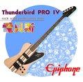 【小麥老師 樂器館】免運!Epiphone Thunderbird PRO IV 電貝斯 一年保固