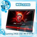 MSI 微星 Gaming 24GE 2QE 4K-018TW 液晶AIO電腦 i7四核SSD獨顯 4K UHD IPS螢幕