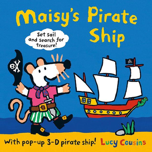 Maisys Pirate Ship: A Pop-up-and-Play Book 小鼠波波的海盜船(立體遊戲書)(外文書)(精裝)