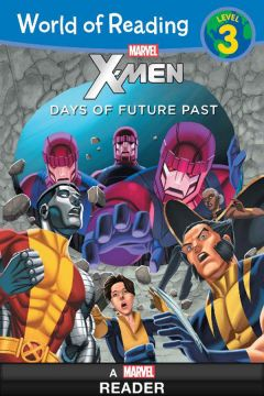 World of Reading: X-Men Days of Future Past: Level 3X戰警:未來昔日(外文書)