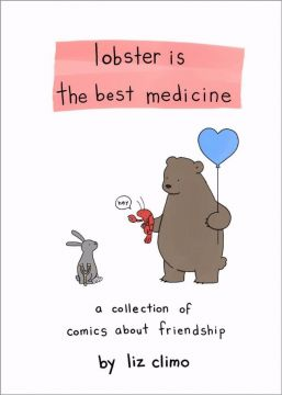 Lobster Is the Best Medicine:A Collection of Comics About Friendship麗池的異想世界:龍蝦治百瞎(外文書)(精裝)