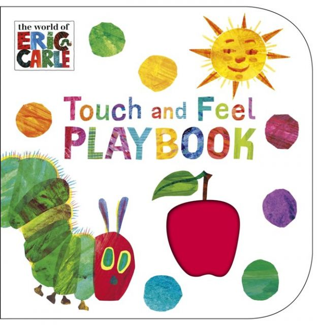 The Very Hungry Caterpillar: Touch and Feel Playbook  好餓好餓的毛毛蟲觸摸書(厚頁書)(外文書)