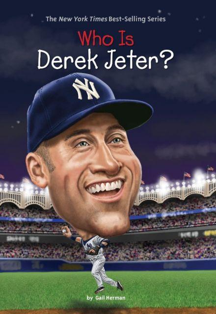 Who Is Derek Jeter?  誰是德瑞克‧基特?(讀本)(外文書)