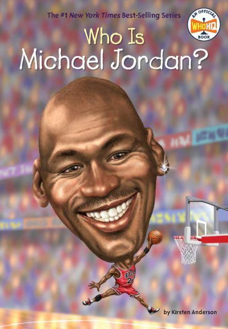 Who Is Michael Jordan?  誰是麥可‧喬丹(讀本)(外文書)