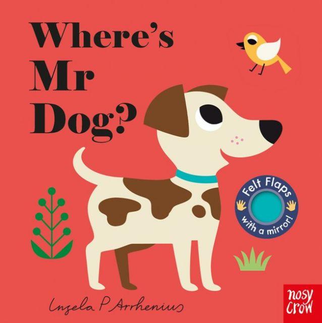 Wheres Mr Dog? (Felt Flaps)  狗狗在哪兒(不織布翻翻書)厚頁書(外文書)