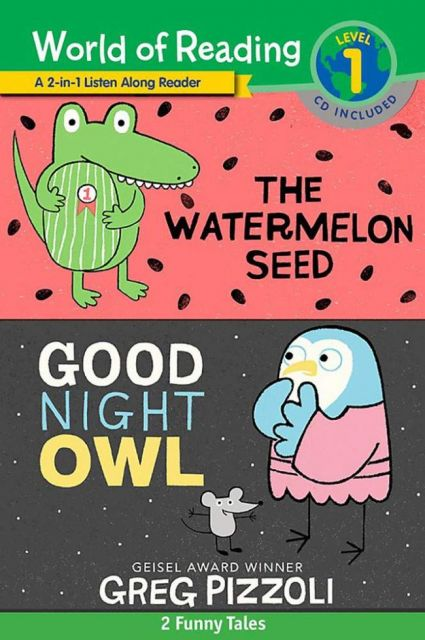 The Watermelon Seed and Good Night Owl 2-in-1 Listen-Along Reader  Greg Pizzoli 2合1故事讀本(附CD)(外文書)
