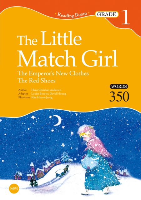 The Little Match Girl:The Emperor's New Clothes、The Red Shoes(Grade 1)(25K+1MP3)