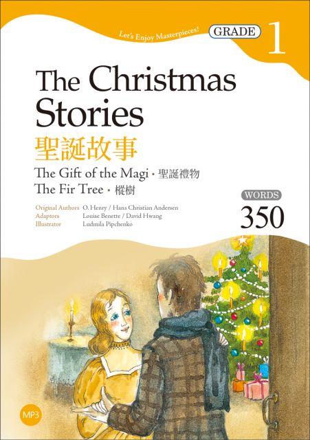 聖誕故事:聖誕禮物(樅樹The Christmas Stories: The Gift of the Magi, The Fir Tree)Grade 1經典文學讀本(二版)(25K+1MP3)