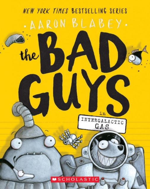 The Bad Guys 5: Intergalactic Gas  壞小子幫 5:星際煤氣(外文書)