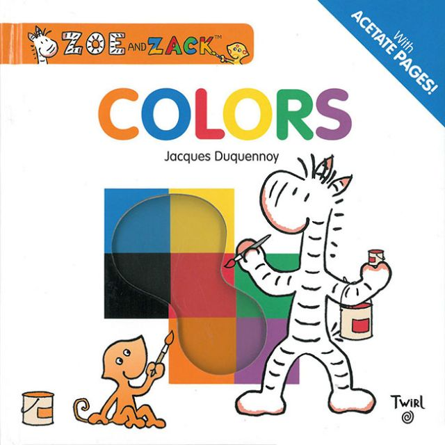 Zoe and Zack: Color  柔伊與扎克:一起玩顏色(厚頁書)(外文書)