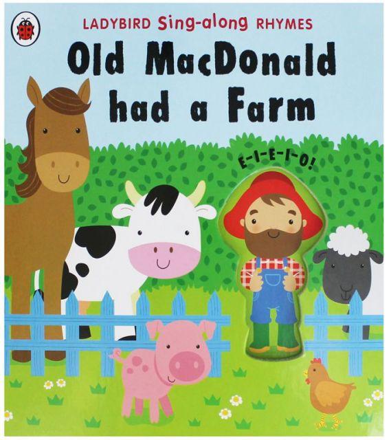 LADYBIRD SING-ALONG RHYMES: OLD MACDONALD HAD A FARM(外文書)