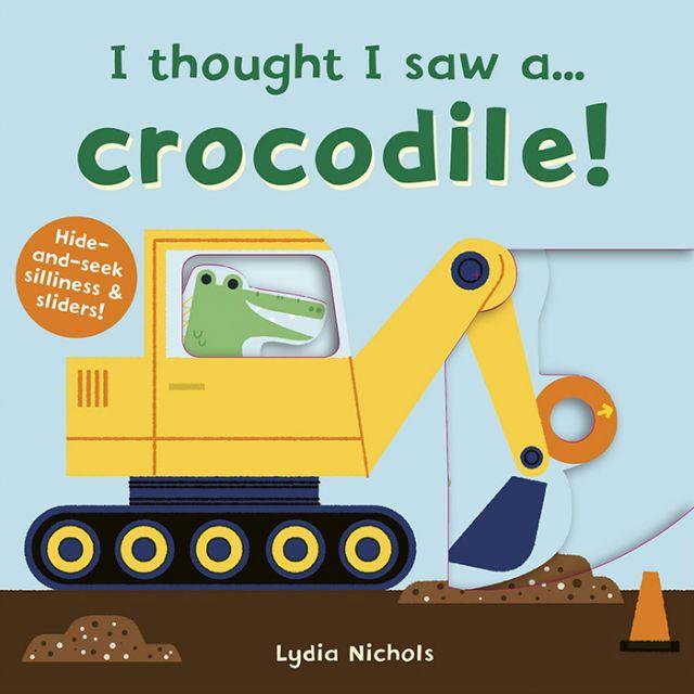 I thought i saw a... Crocodile!  我覺得…我看到一隻鱷魚(推推書)厚頁書(外文書)