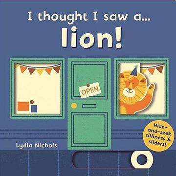 I Thought I Saw A... Lion! 獅子玩捉迷藏 硬頁操作書(外文書)