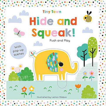 Tiny Town Push And Play:Hide and Squeak! 趣味學習書(外文書)