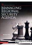 Managing Regional Security Agenda