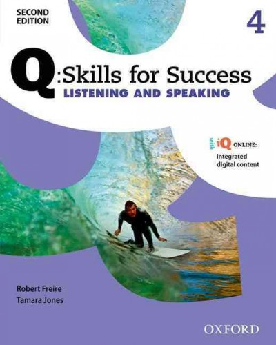 Q - Skills for Success Listening and Speaking, Level 4