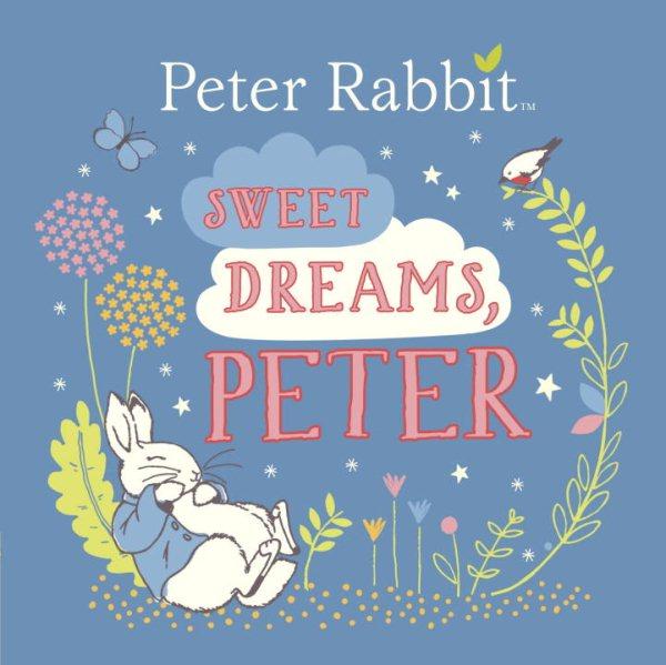 Sweet Dreams, Peter