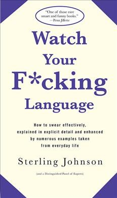 Watch Your F*cking Language