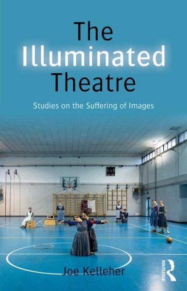 The Illuminated Theatre