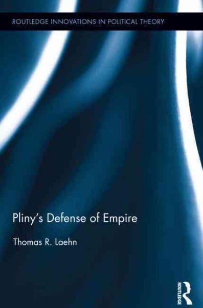 Pliny Defense of Empire